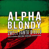 Sweet Fanta Diallo (Original Version) - Single von Alpha Blondy
