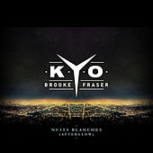 Nuits blanches (Afterglow) de kyo