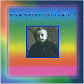 Canta Als Xiquets (Vol.2) by Various Artists