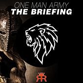 The Briefing von One Man Army