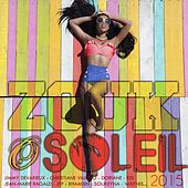 Zouk ô soleil 2015 by Various Artists