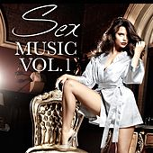 Sex Music, Vol. 1 by Various Artists