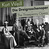 Die Dreigroschenoper, Historical Recordings Collection, 1928 - 1931 by Various Artists