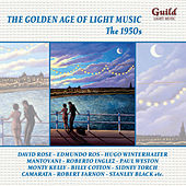 The Golden Age of Light Music: The 1950s by Various Artists