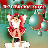The Mistletoe Lounge de Various Artists
