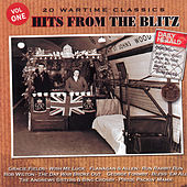 20 Wartime Classics Hits from the Blitz, Vol. 1 von Various Artists