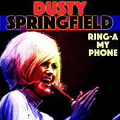 Ring-a-My Phone de Dusty Springfield