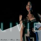 Bullets & Blue Skies de Livie