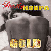 Strictly Konpa Gold by Various Artists