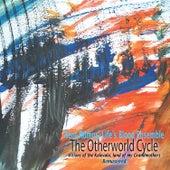 The Otherworld Cycle de Rent Romus' Life's Blood Ensemble