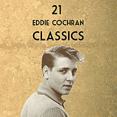 Twenty-One Eddie Cochran Classics by Eddie Cochran