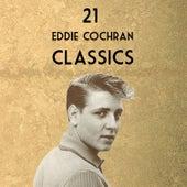 Twenty-One Eddie Cochran Classics de Eddie Cochran