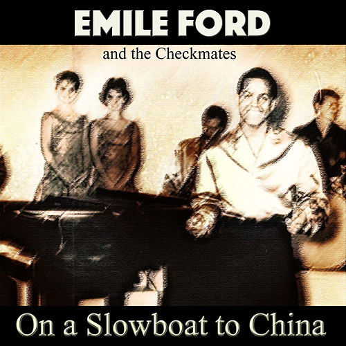On a Slowboat to China von The Checkmates (Rock)