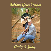 Follow Your Dream by Andy