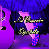 La Canción Española, Vol. 5 von Various Artists