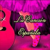 La Canción Española, Vol. 6 von Various Artists