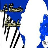 La Canción Española, Vol. 2 von Various Artists