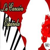 La Canción Española, Vol. 1 von Various Artists