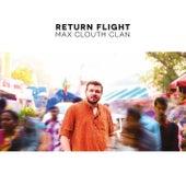 Return Flight de Max Clouth Clan