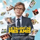Le talent de mes amis (Bande originale du film) by Various Artists