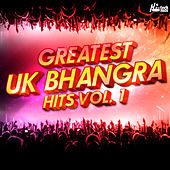 Greatest UK Bhangra Hits, Vol. 1 by Various Artists