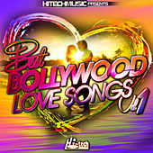 Best Bollywood Love Songs, Vol. 1 by Various Artists