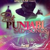 Best Punjabi Sad Songs, Vol. 1 by Various Artists