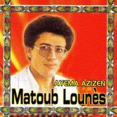 Ayema Azizen by Lounes Matoub
