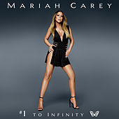 #1 to Infinity von Mariah Carey