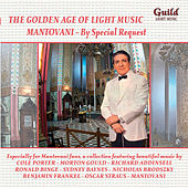 'The Golden Age of Light Music: Light Music Mantovani - By Special Request by Various Artists