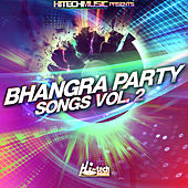 Bhangra Party Songs, Vol. 2 by Various Artists