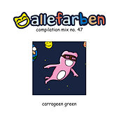 Alle Farben 47 - Carrageen Green de Various Artists