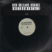 New Orleans Bounce Instrumentals by Various Artists