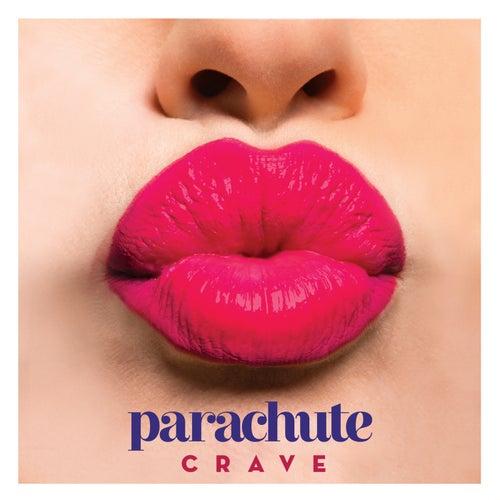 Crave by Parachute