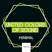 United Colors of Sound - Minimal, Vol. 2 by Various Artists