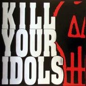 No Gimmicks Needed de Kill Your Idols
