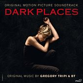 Dark Places (Original Motion Picture Soundtrack) by Various Artists