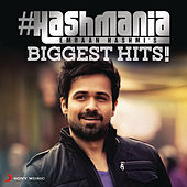 #Hashmania (Emraan Hashmi's Biggest Hits!) by Various Artists