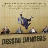 Dessau Dancers (Original Motion Picture Soundtrack) von Various Artists