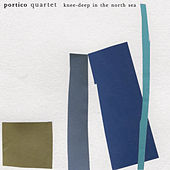 Knee-Deep in the North Sea di Portico Quartet