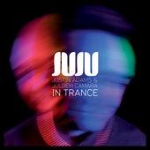 In Trance von Juju