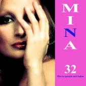 32 Hits In Spanish and Italian by Mina