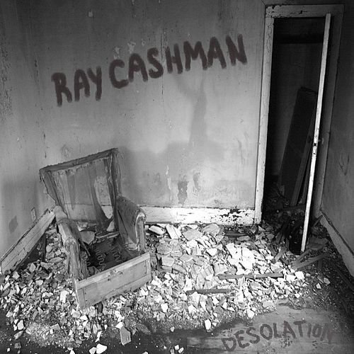 Desolation by Ray Cashman