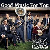 Good Music for You by Panorama Jazz Band