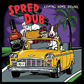 Coming Home Drunk by Spred the Dub