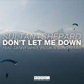 Don't Let Me Down (Hook N Sling Remix) von Sultan + Shepard