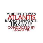 Morton Feldman: Atlantis by Various Artists