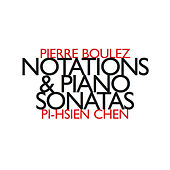 Notations & Piano Sonatas by Pi-hsien Chen