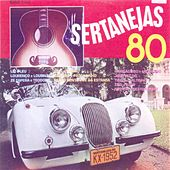 Sertanejas 80 von Various Artists