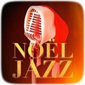 Noël Jazz (Version jazzy des plus célèbres chants et chansons de Noël) by Jazz